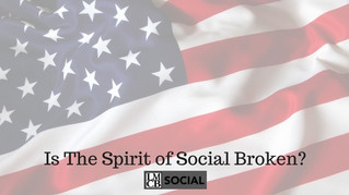 Is the Spirit of Social Broken?