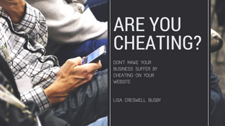 Are You Cheating on Your Website?