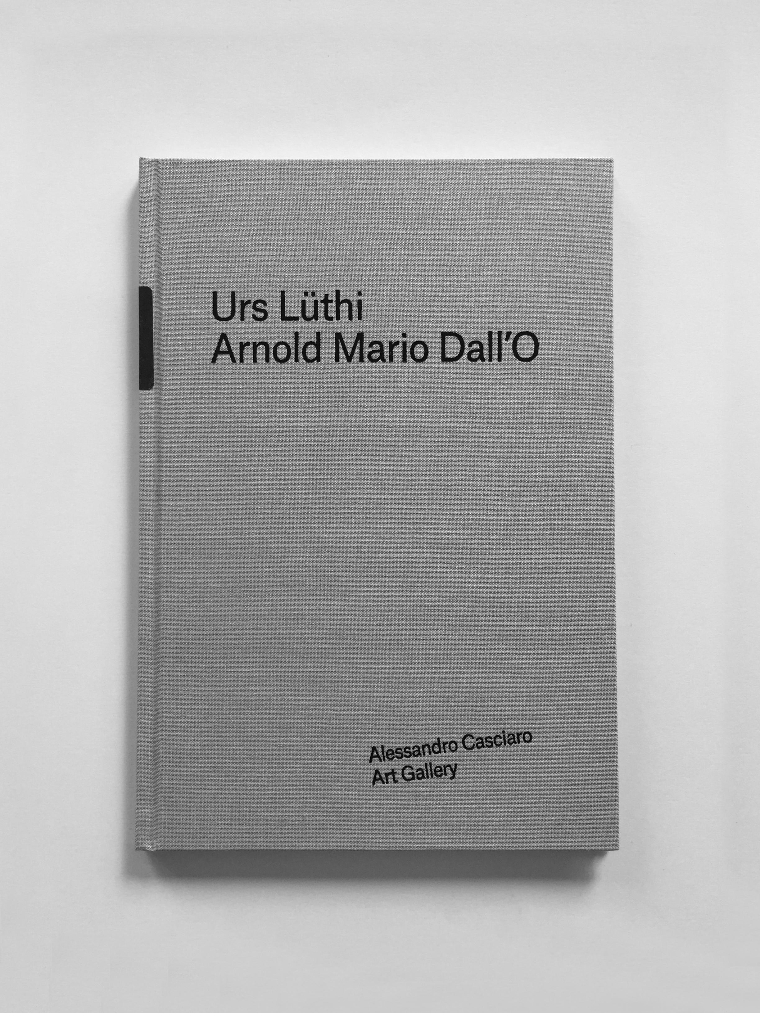 Urs Lüthi & Arnold Mario Dall'O