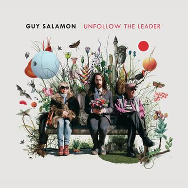 Guy Salamon - Unfollow The Leader