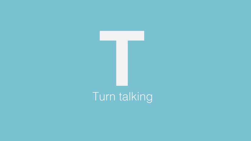 Turn talking