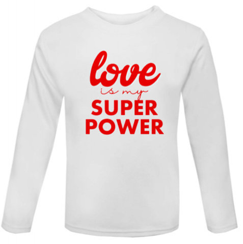 Love is my Super Power