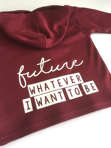 Future Whatever I Want To Be
