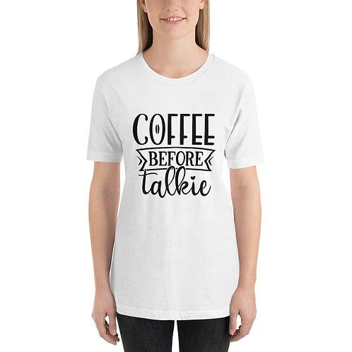 Coffee Before Talkie Short-Sleeve Unisex T-Shirt