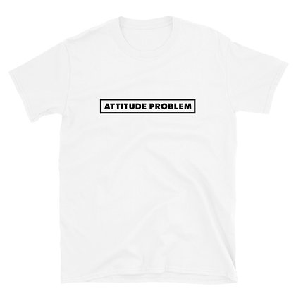 Attitude Problem White T-Shirt