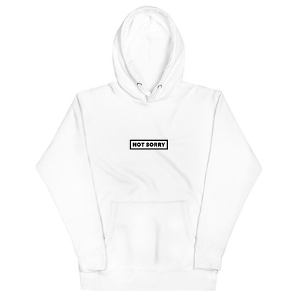 Not Sorry White Hoodie