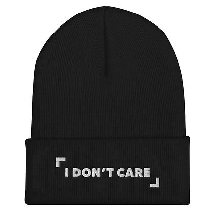 I Don't Care Beanie