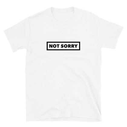 Not Sorry White T-Shirt
