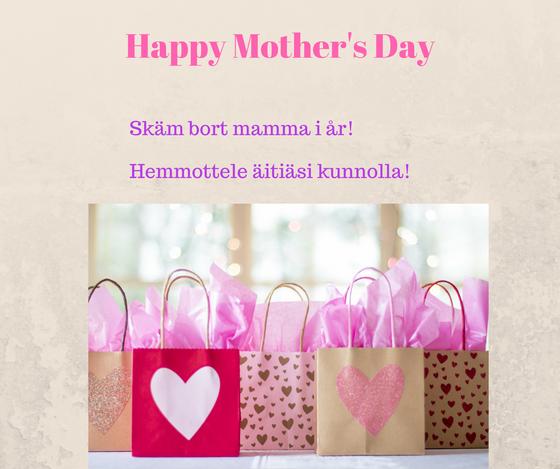 Happy Mother's Day / Glad Morsdag / Hyvää äitienpäivä