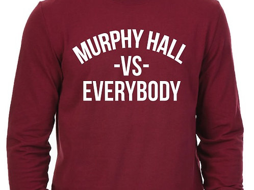 Murphy Hall vs. EVERYBODY Tee