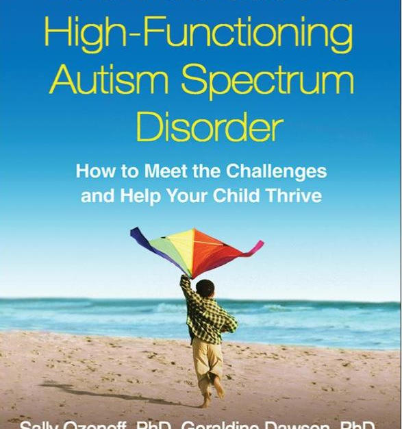 A Parents Guide to High Fuctioning ASD