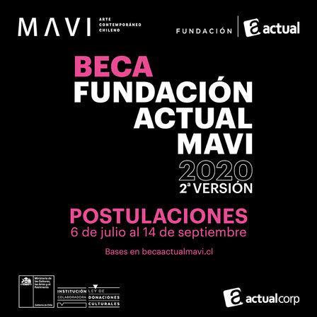 A partir del 6 de Julio Se abre la convocatoria de la segunda versión de laBeca Fundación Actual MAVI