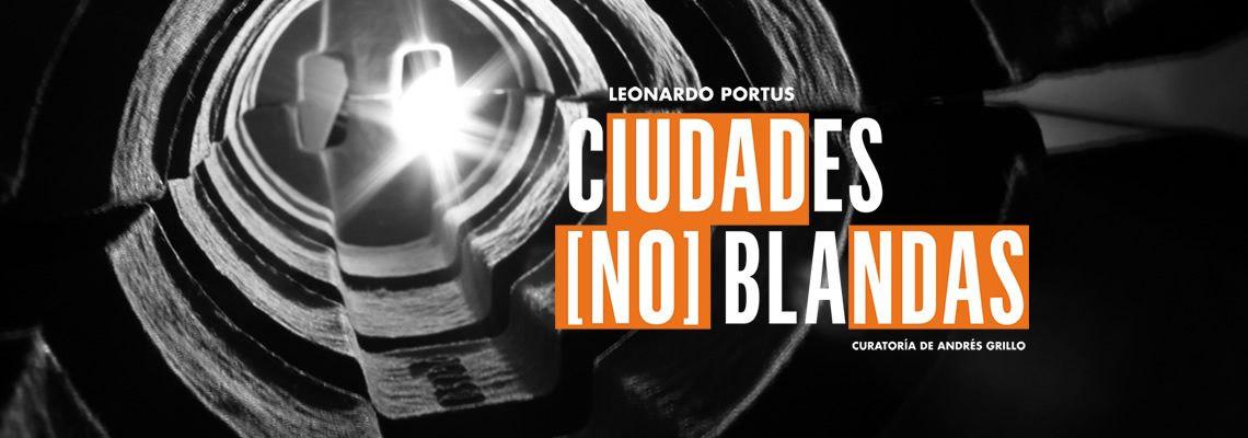 Imegen Banner Ciudades (No) Blandas © 2019 Centro Cultural la Moneda