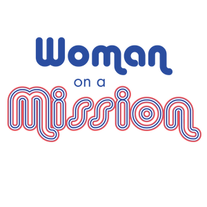 woman on a mission graphic