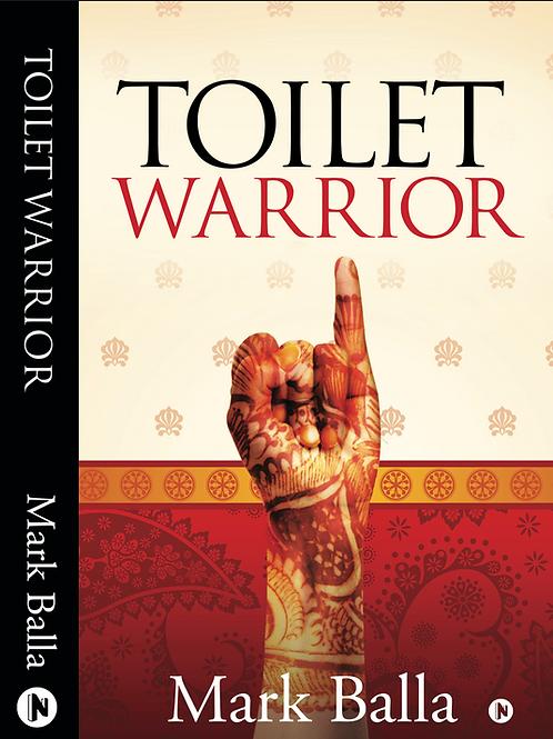 Toilet Warrior, a book by Mark Balla