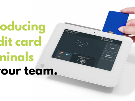 Introducing Credit Card Terminals to Your Team