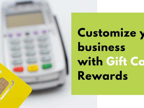 Customize Your Business With Gift Cards + Rewards
