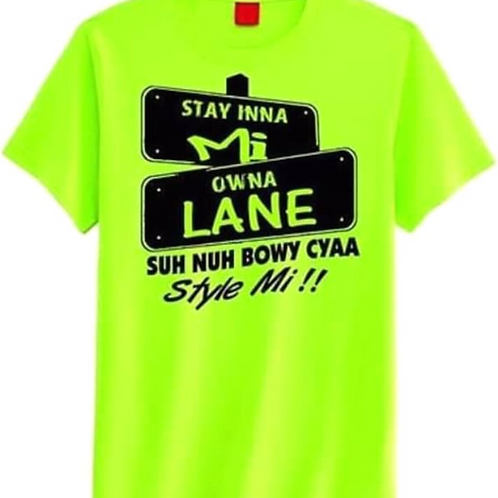 Stay Inna Mi Owna Lane Tshirts (light green) - Dreemz Apparel