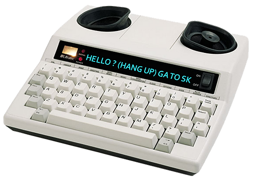 "TTY with ""Hello? (Hang Up) GA to SK"" on a display screen"