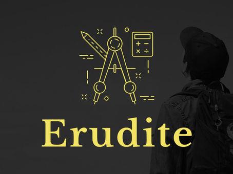 What is Erudite?
