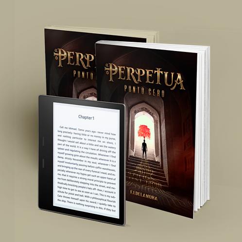 """DOS Libros """"PERPETUA: Punto Cero"""", + E-book"""