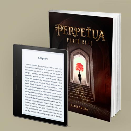 """Libro """"PERPETUA: Punto Cero""""+ E-book"""