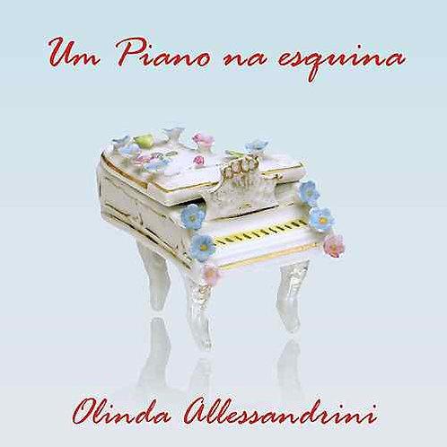 UM PIANO NA ESQUINA - Olinda Alessandrini