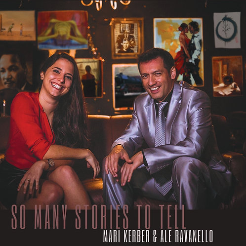 SO MANY STORIES TO TELL - DUO MARI KERBER & ALE RAVANELLO