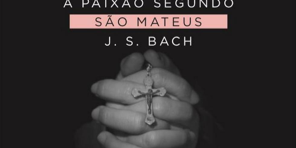 A Paixão Segundo São Mateus - estreia