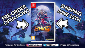 Shing! for Nintendo Switch now available for PRE-SALE!