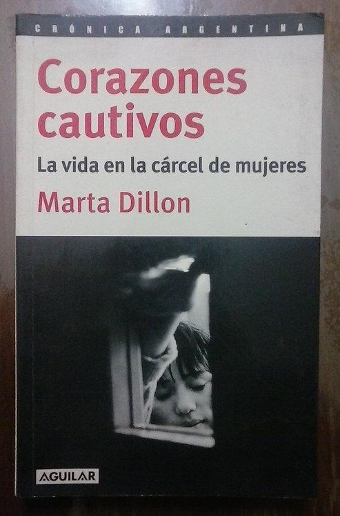 Corazones cautivos - Marta Dillon