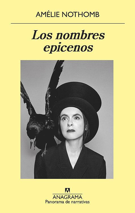 Los nombres epicenos - Amelie Nothomb