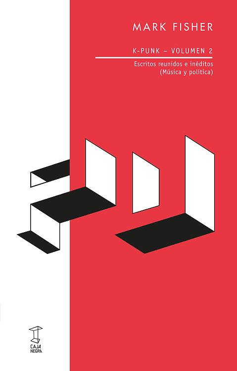 K PUNK (vol.II) - Mark Fisher