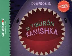 Tiburón Kanishka -Koufequin