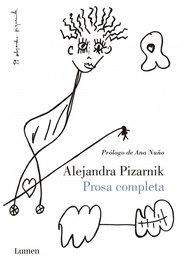 Prosa completa - Alejandra Pizarnik