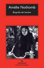 Biografía del hambre - Amélie Nothomb