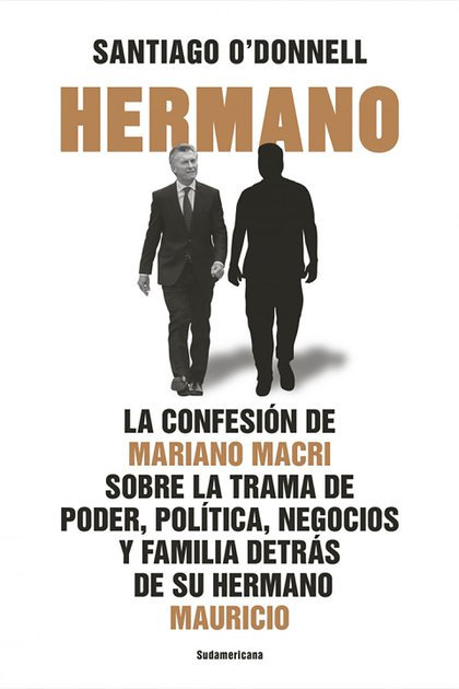 Hermano -Santiago O´Donell
