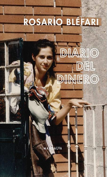 Diario del dinero - Rosario Bléfari