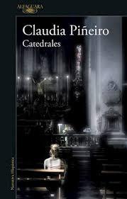 Catedrales -Claudia Piñeiro
