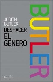 Deshacer el género - Judith Butler