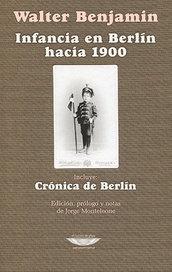Infancia en Berlin hacia 1900 - Walter Benjamin