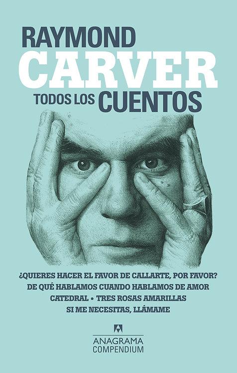 Todos los cuentos - Raymond Carver