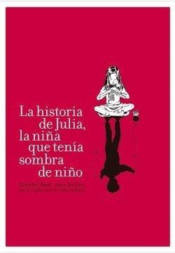 La historia de Julia, la niña con sombra de niño