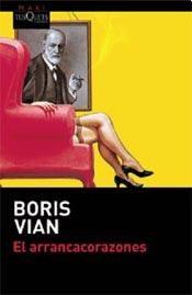 El arrancacorazones - Boris Vian