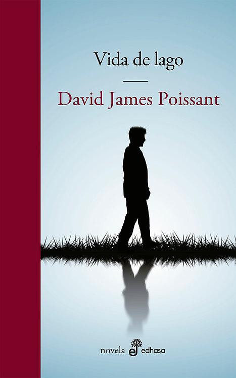 Vida de lago - David James Poissant