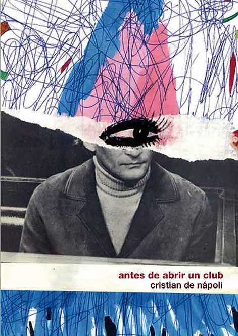Antes de abrir un club - Cristian De Nápoli