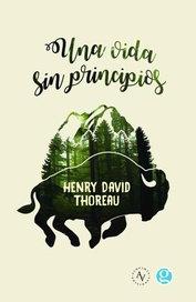 Una vida sin principios - Henry David Thoreau