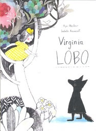 Virginia Lobo - Kyo Maclear