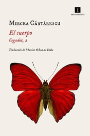 El cuerpo - Mircea Cartarescu