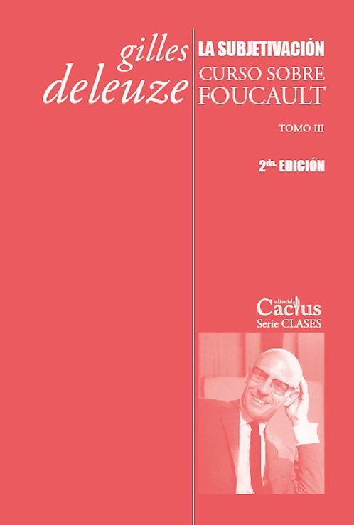 La Subjetivación: Curso sobre Foucault I-Gilles Deleuze